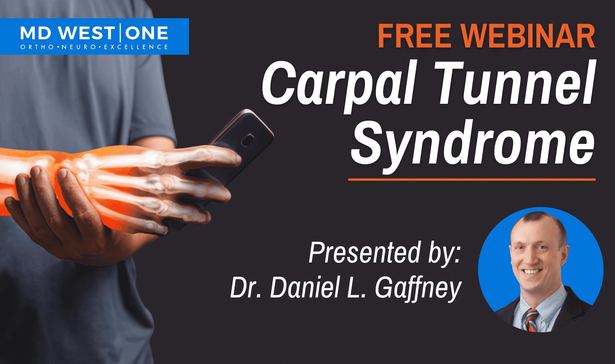 Carpal Tunnel Syndrome Webinar